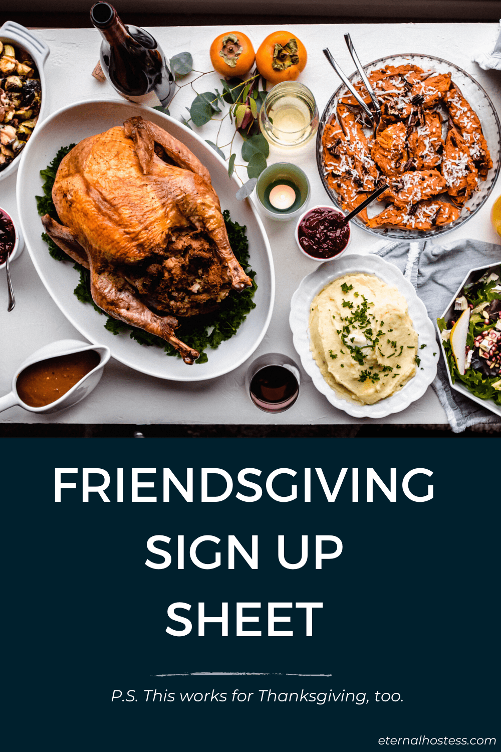 Friendsgiving Sign Up Sheet. An image at the top features a thanksgiving spread with a full turkey, mashed potatoes, and sweet potatoes amongst a fully set table.