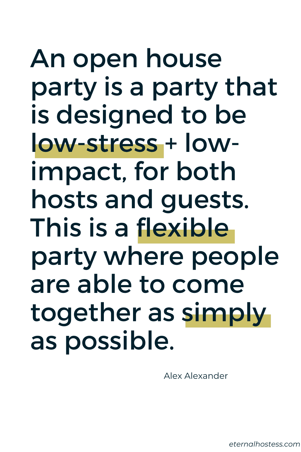 """Quote in bold blue text. Says """"An open hoiuse party is a party that is designed to be low-stress and low-impact for both hosts and guests. This is a flexible party where people come together as simply as possible."""""""
